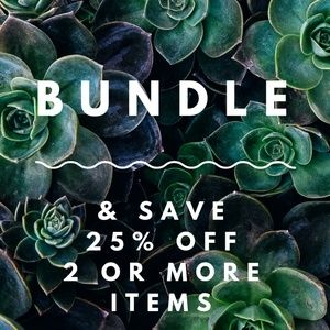 25% off bundles of 2 or more items!